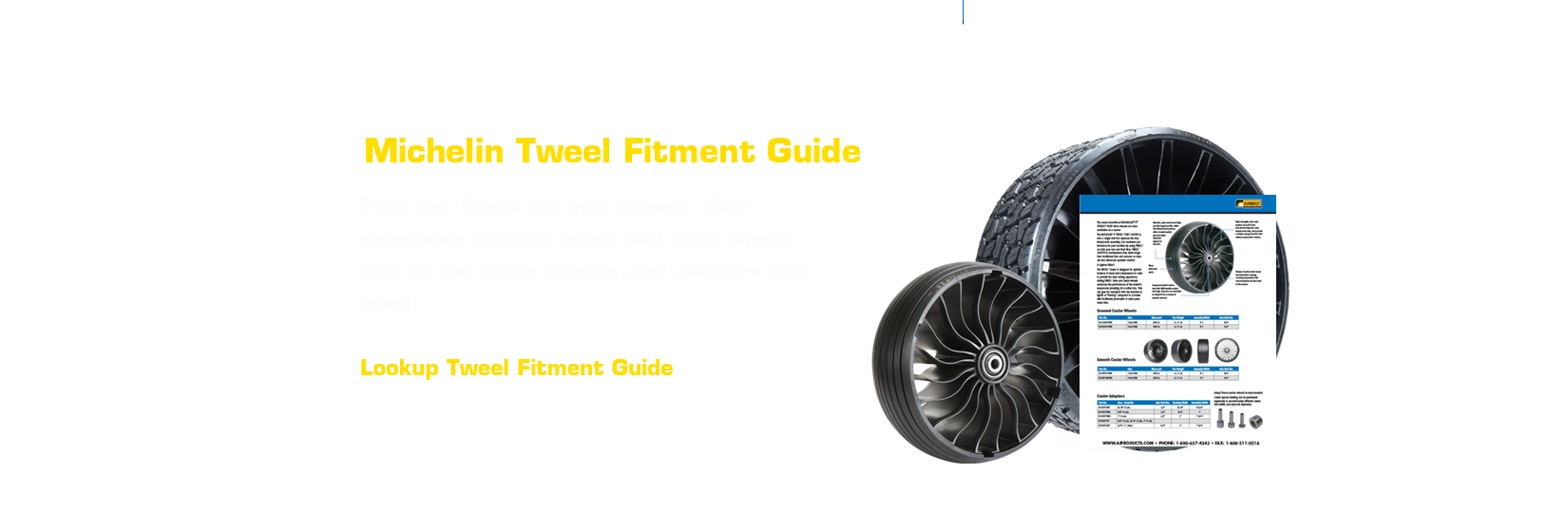 Michelin® X-Tweel Fitment Guide